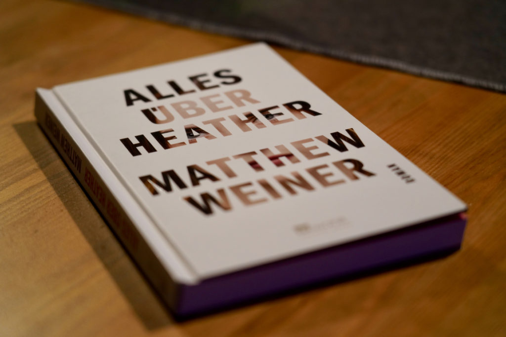 [Rezension]: Matthew Weiner – Alles über Heather